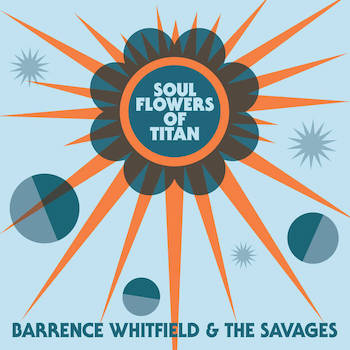 Whitfield ,Barance & The Savages - Soul Flowers Of Titan ( cd)